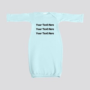 Your Text Here Baby Gown