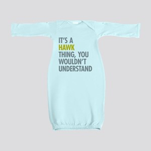 Its A Hawk Thing Baby Gown
