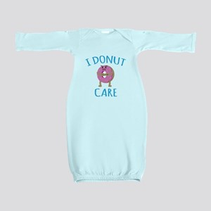 I Donut Care Baby Gown