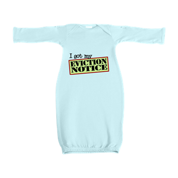 eviction notice baby gown eviction notice insanity wear t shirts