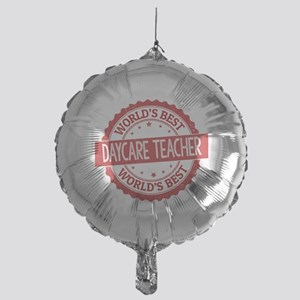 World's Best Daycare Teacher Mylar Balloon