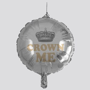 Crown Me 2 Mylar Balloon