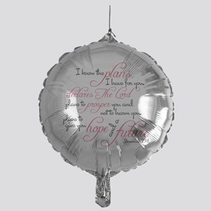 Jeremiah 29:11 - For I know the plan Mylar Balloon