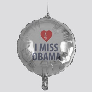 I Miss Obama Balloon