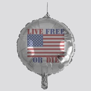 Live Free Or Die Balloon
