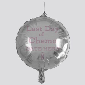 Last Day of Chemo Balloon