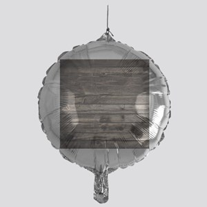 rustic primitive grey barn wood Mylar Balloon