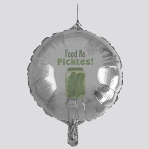Feed Me Pickles! Balloon