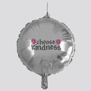 Choose Kindness - Mylar Balloon