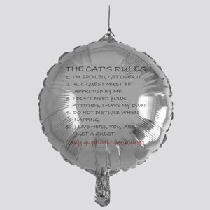 THE CAT'S RULES Mylar Balloon