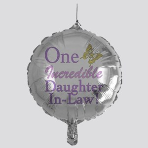 IncredibleDaughterInLaw Mylar Balloon