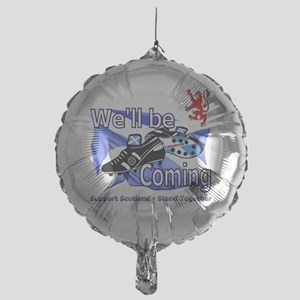 Well be Coming stand together Mylar Balloon