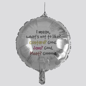'What's Not To Like?' Mylar Balloon