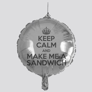 Keep Calm Sandwich Balloon