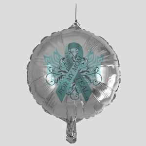 I Wear Teal for my Mom Mylar Balloon
