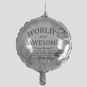 World's Most Awesome Daughter-in-Law Mylar Balloon