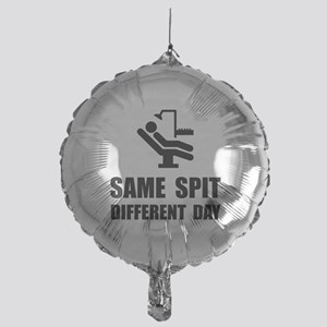 Same Spit Different Day Balloon