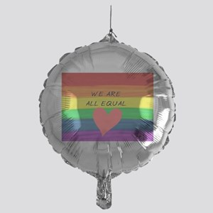 We are all equal heart Mylar Balloon