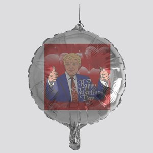 valentines day donald trump Mylar Balloon