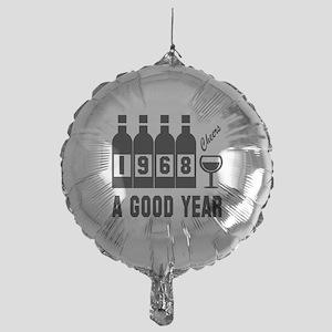 1968 A Good Year, Cheers Mylar Balloon