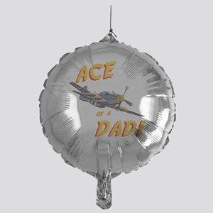 Ace of a Dad! Mylar Balloon