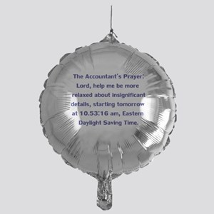 Accountant's Prayer Mylar Balloon