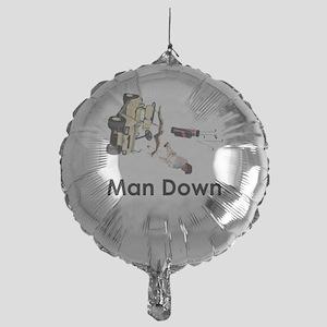 MAN DOWN Mylar Balloon