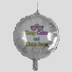 Crown Sunglasses Keep Calm And Watch Soaps Mylar B