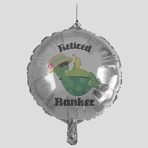 Retired Banker Gift Mylar Balloon