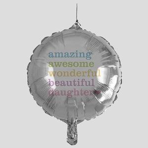 Amazing Daughter Mylar Balloon