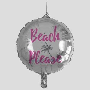 Beach Please Mylar Balloon