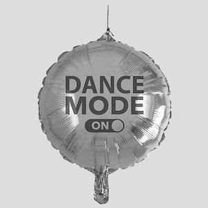 Dance Mode On Mylar Balloon
