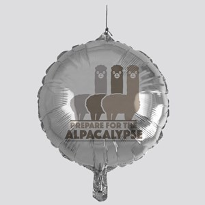 Prepare For The Alpacalypse Mylar Balloon