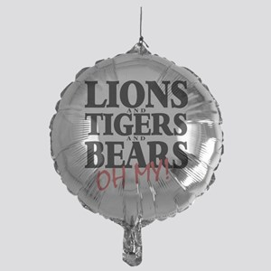 Lions tigers bears Mylar Balloon