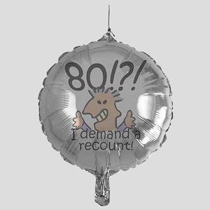 Recount 80th Birthday Mylar Balloon