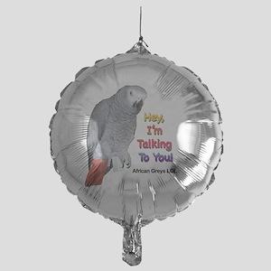 Hey, I'm talking to you! LOL Mylar Balloon