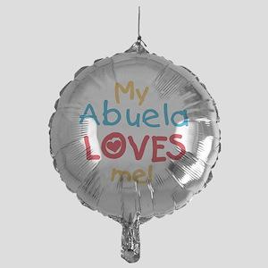 My Abuela Loves Me Mylar Balloon