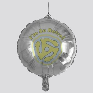 45 RPM Adapter So Retro Mylar Balloon
