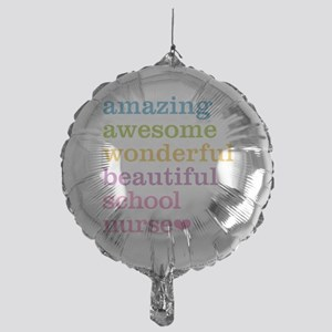 Amazing School Nurse Mylar Balloon