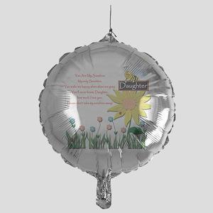 You Are My Sunshine Daughter Mylar Balloon