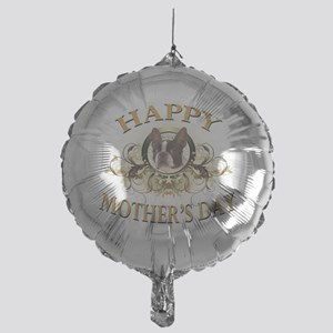 Happy Mothers Day Boston Terrier Mylar Balloon