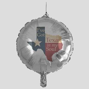 Ive Got Texas in my Soul Mylar Balloon