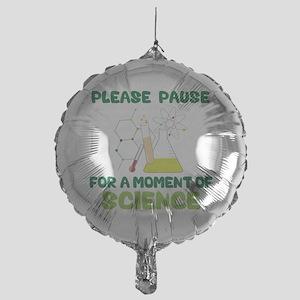 Please Pause Mylar Balloon