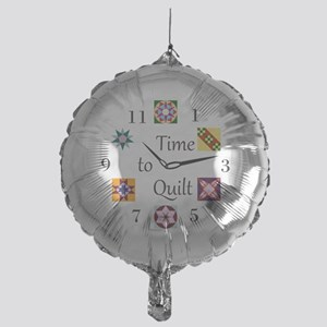 Time to Quilt Clock Mylar Balloon