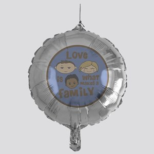love is what makes a family blue boy Mylar Balloon