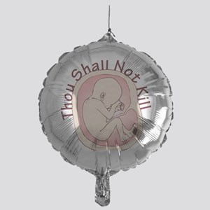 Shall Not Kill Mylar Balloon