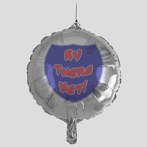 RVThere-HighwaySign Mylar Balloon