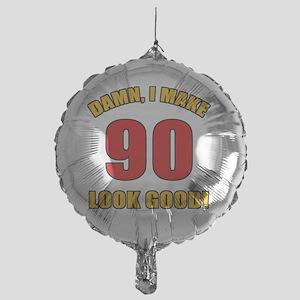90 Looks Good! Mylar Balloon