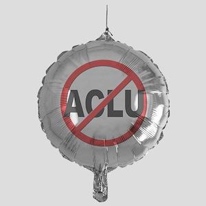Anti / No ACLU Mylar Balloon