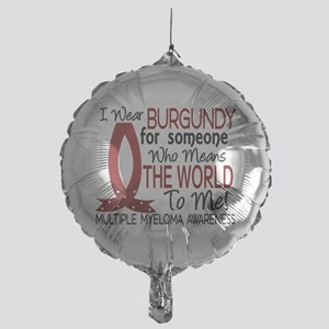 Multiple Myeloma Means World 1 Mylar Balloon